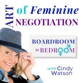 ART of Feminine NEGOTIATION