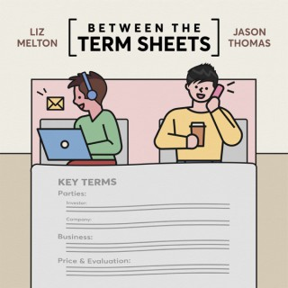 Between the Term Sheets
