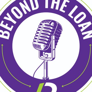 Beyond The Loan