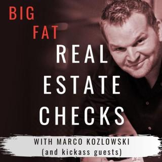 Big Fat Real Estate Checks