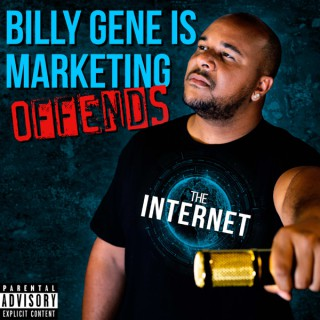 Billy Gene Is Marketing Offends The Internet