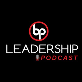 BP Leadership Podcast