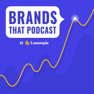 Brands That Podcast