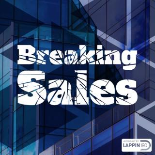Breaking Sales