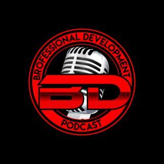 Brofessional Development Podcast