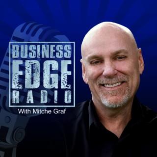 Business Edge Radio with Mitche Graf