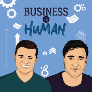 Business Is Human Podcast