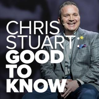CHRIS STUART: GOOD TO KNOW