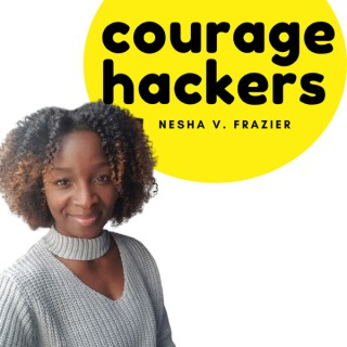 Courage Hackers Podcast