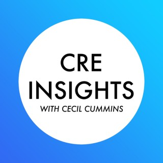 CRE Insights With Cecil Cummins