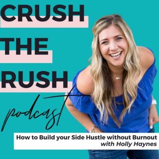 Crush the Rush