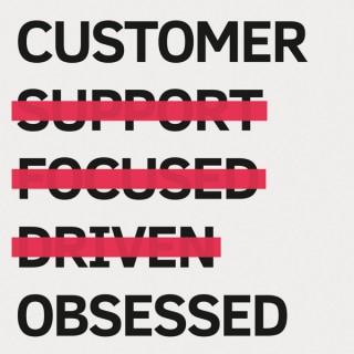Customer Obsessed