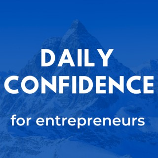 Daily Confidence for Entrepreneurs