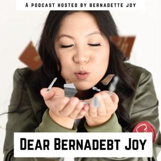 Dear Bernadebt Joy
