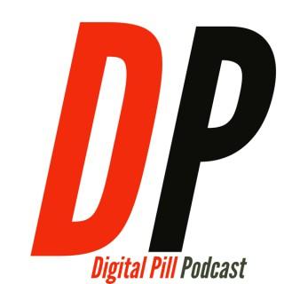 Digital Pill Podcast