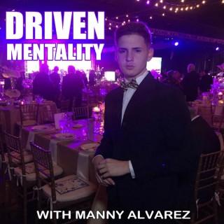 Driven Mentality