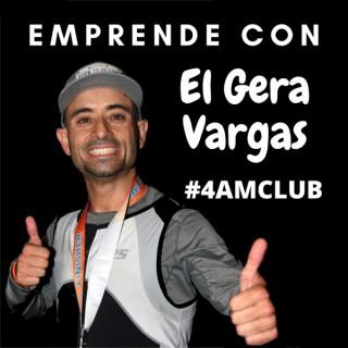 Emprende Con El Gera Vargas