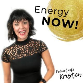 Energy NOW! with Kristen
