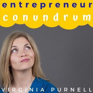 Entrepreneur Conundrum