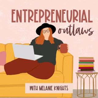 Entrepreneurial Outlaws