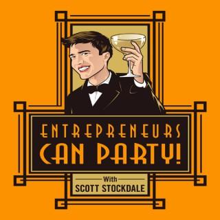 Entrepreneurs Can Party