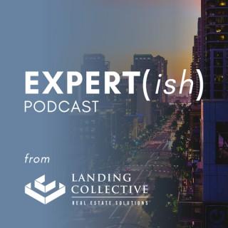 Expert(ish) Podcast