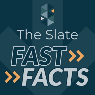 Fast Facts at The Slate