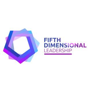 Fifth Dimensional Leadership