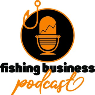 Fishing Business Podcast