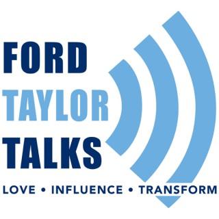 Ford Taylor Talks
