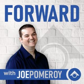 Forward With Joe Pomeroy