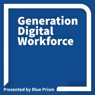 Generation Digital Workforce