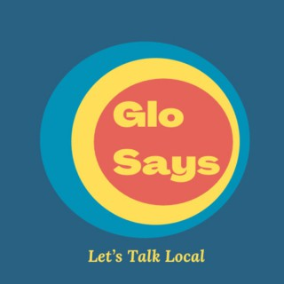 Glo Says