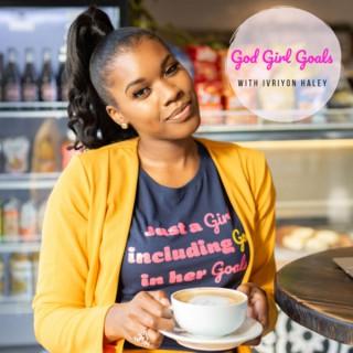 God Girl Goals