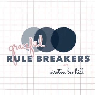 Graceful Rulebreakers