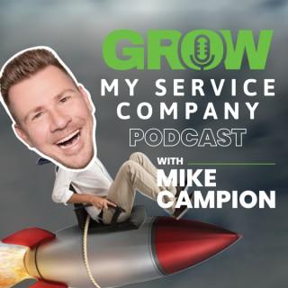 Grow My Service Company Podcast
