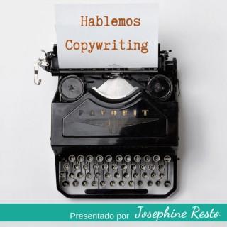 Hablemos Copywriting Podcast