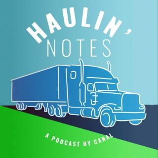 Haulin' Notes