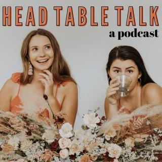 Head Table Talk