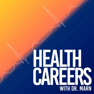 Health Careers With Dr. Marn