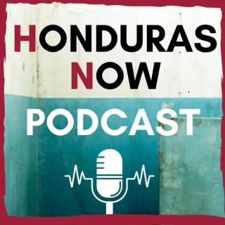 Honduras Now Podcast