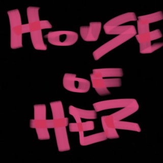 House of Her