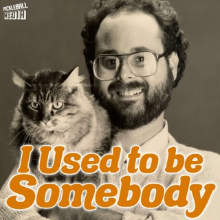 I Used to be Somebody
