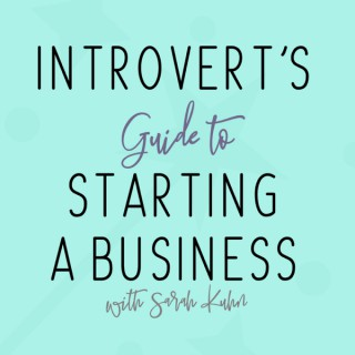 Introvert's Guide to Starting a Business