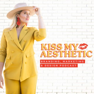 Kiss My Aesthetic Podcast