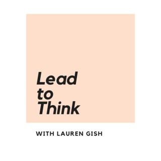 Lead to Think