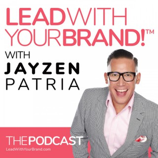 Lead With Your Brand!™