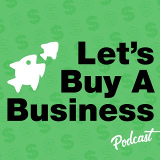 Let's Buy a Business
