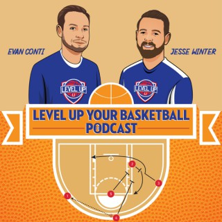Level Up Your Basketball Podcast
