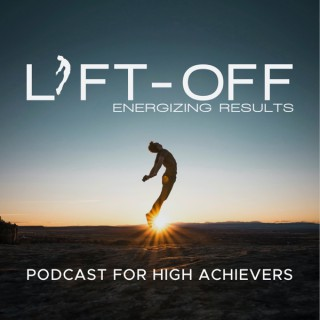 Lift-Off With Energizing Results